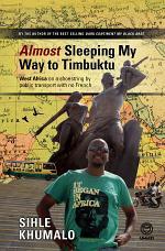 Almost Sleeping my way to Timbuktu