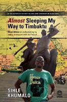 Almost Sleeping my way to Timbuktu PDF