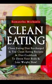 Clean Eating  Clean Eating Diet Re Charged