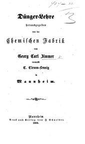 Dünger-Lehre, herausgegeben von der Chemischen Fabrik von G. C. Z., vormals C. Clemm-Lennig in Mannheim