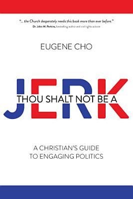 Thou Shalt Not Be a Jerk