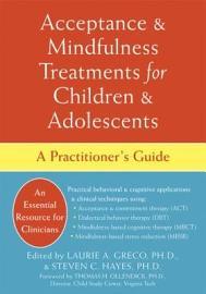 Acceptance   Mindfulness Treatments for Children   Adolescents PDF