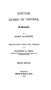 Louise, Queen of Prussia: A Memorial