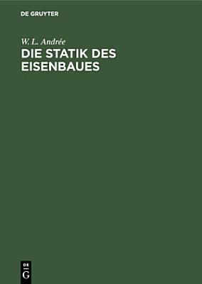 Die Statik des Eisenbaues PDF