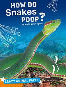 How Do Snakes Poop  Book