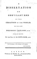 A dissertation on God s last end in the creation of the world     revised and corrected by     C  De Coetlogon PDF