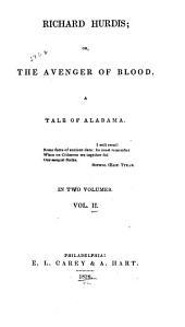 Richard Hurdis, Or, The Avenger of Blood: A Tale of Alabama