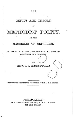 The Genius and Theory of Methodist Polity