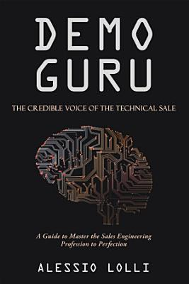 Demo Guru  the Credible Voice of the Technical Sale