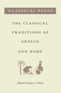Classical Pasts PDF