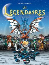 Les Légendaires T02: Le Gardien