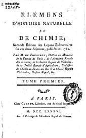 Élémens d'histoire naturelle et de chimie: seconde édition des Leçons elémentaires sur ces deux sciences, publiées en 1782