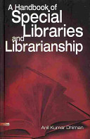 A Handbook of Special Libraries and Librarianship PDF