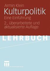 Kulturpolitik: Eine Einführung, Ausgabe 2