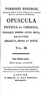 Opuscula physica et chemica: Volume 3