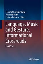Language, Music and Gesture: Informational Crossroads