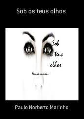Sob Os Teus Olhos