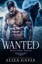 Wanted: Wolf Shifter Romance