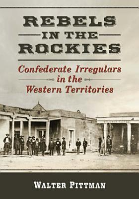 Rebels in the Rockies PDF