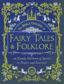 The World Treasury of Fairy Tales & Folklore