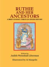 Ruthie and Her Ancestors: A Brief Journey Through Jewish History