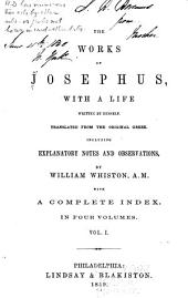 The Works of Josephus: With a Life Written by Himself, Volume 1