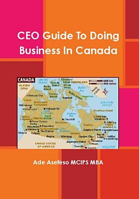 CEO Guide to Doing Business in Canada PDF