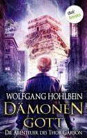 D  monengott  Die Abenteuer des Thor Garson   Erster Roman PDF