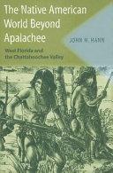 The Native American World Beyond Apalachee PDF