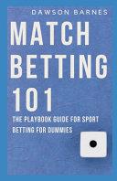 Match Betting 101