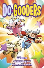 Do Gooders