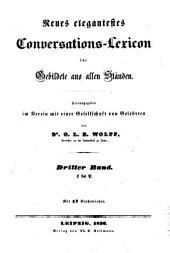 Neues elegantestes Conversations-Lexicon für Gebildete aus allen Ständen: Band 3