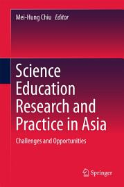 Science Education Research and Practice in Asia PDF