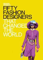 Fifty Fashion Designers That Changed the World PDF