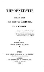 Théopneustie, ou inspiration pléniére des Saintes Ecritures