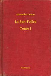 La San-Felice -: Volume1