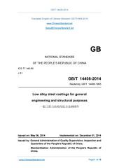 GB/T 14408-2014: Translated English of Chinese Standard (GBT 14408-2014, GB/T14408-2014, GBT14408-2014): Low alloy steel castings for general engineering and structural purposes.