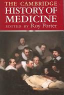 The Cambridge History of Medicine PDF