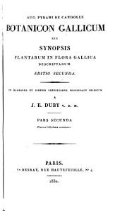 Botanicon gallicum; seu Synopsis plantarum in Flora gallica descriptarum