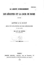 La liberté d'enseignement: Les Jésuites et la cour de Rome en 1845