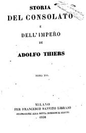 Storia del consolato e dell'impero di Adolfo Thiers: Volume 16