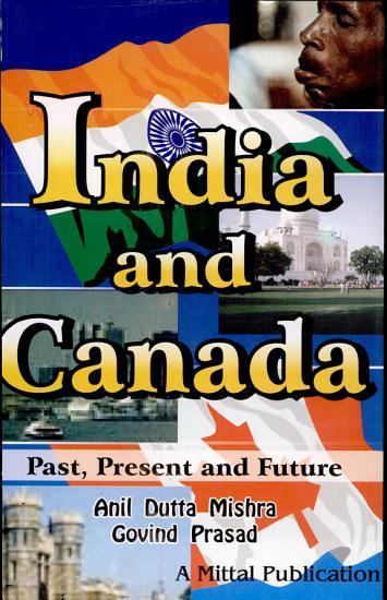 India and Canada  Past  Present   Future PDF