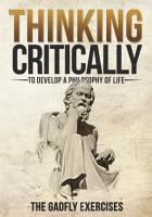 Thinking Critically to Develop a Philosophy of Life PDF