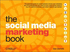 The Social Media Marketing Book Book