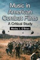 Music in American Combat Films PDF