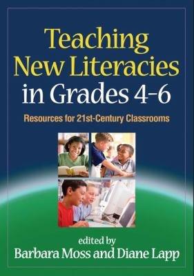 Teaching New Literacies in Grades 4 6