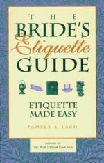 The Bride's Etiquette Guide