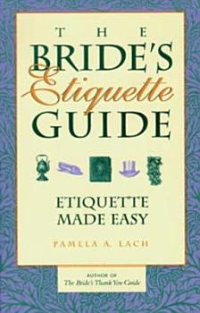 The Bride s Etiquette Guide PDF