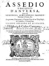 Assedio e racquisto d'Anversa, fatto dal Sereniss. Alessandro Farnese ... (Arbori de signori e conti di Fiandra)( etc.)