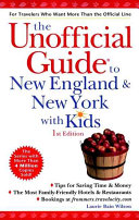 The Unofficial Guide to New England and New York with Kids PDF